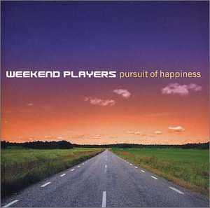 Weekend Players - Pursuit of hapiness