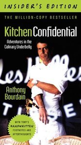 1385205499_anthony-bourdain-kitchen-confidential-insiders-editionadventures-in-the-culinary-underbelly
