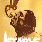Brian Wood's Starve Volume 2 Gets Real